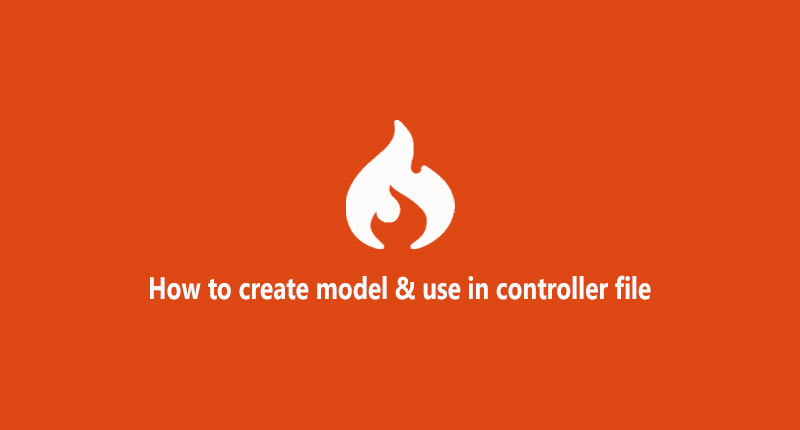 How to create model  and use in controller file